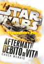 Star Wars. Aftermath. Debito di Vita